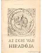 Az Egri vár híradója