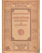 A kereszténység szent könyvei II. kötet - Dr. Radó Polikárp
