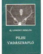 Pilisi vadásznapló (dedikált)