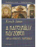 A katedrális küszöbén (dedikált) - Krisch János