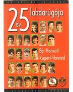 25 év 25 labdarúgója