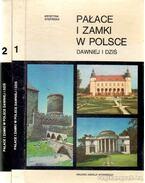 Paloták és kastélyok Lengyelországban I-II. (lengyel nyelvű)