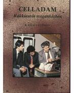 Celladam - Rákkutatás magánkézben - B.Király Györgyi