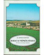 Baracai népköltészet - B. Kovács István