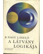 A látvány logikája - B. Nagy László