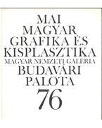 Mai magyar grafika és kisplasztika - B. Supka Magdolna