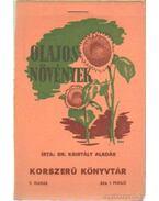 Olajos növények - Kristály Aladár dr.