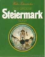 Das grosse Steiermark Buch