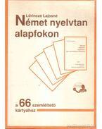 Német nyelvtan alapfokon a 66 szemléltető kártyához + Német nyelvtan alapfokon 66 szemléltető kártyával