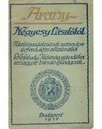 Arany Négyesy Lászlótól