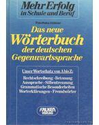 Das neue Wörtebuch der deutschen Gegenwartssprache