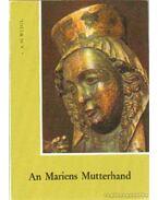 An Mariens Mutterhand