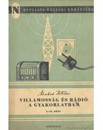 Villamosság és rádió a gyakorlatban I-II. rész