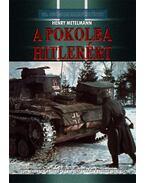 A Pokolba Hitlerért