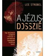 A Jézus-dosszié - Strobel, Lee