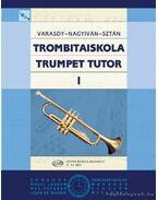 Trombitaiskola I.