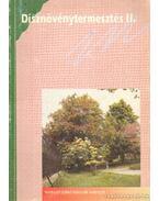Dísznövényermesztés I-II. kötet