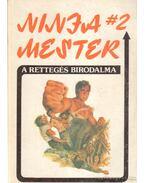 Ninja mester I-III.