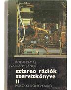 Sztereo rádiók szervizkönyve I-III.