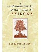 A felső-magyarországi iskolai filozófia lexikona