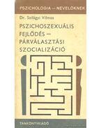 Pszichoszexuális fejlődés - Párválasztási szocializáció