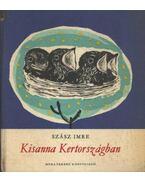 Kisanna Kertországban
