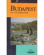 Budapest és a Dunakanyar