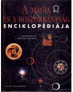 A mágia és a boszorkányság enciklopédiája