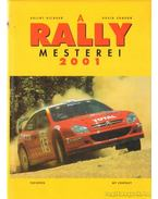 A Rally mesterei 2001