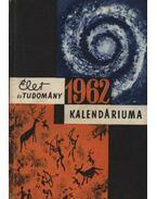 Az Élet és Tudomány tudományos kalendáriuma 1962