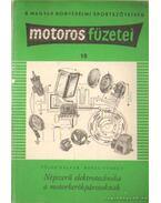 Népszerű elektrotechnika a motorkerékpárosoknak - Rózsa György, Fülöp Gáspár