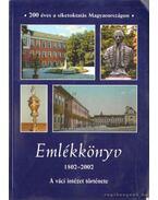 Emlékkönyv - 200 éves a siketoktatás Magyarországon 1802-2002
