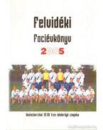 Felvidéki Fociévkönyv 2005