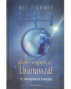 Békességben az Uránusszal