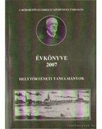 A Hódmezővásárhelyi Szeremlei Társaság Évkönyve 2007.