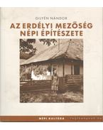Az erdélyi mezőség népi építészete