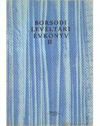 Borsodi Levéltári Évkönyv II.