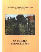Az uborka termesztése