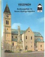 Veszprém - Székesegyházi és Szent György-kápolna