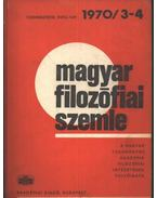 Magyar filozófiai szemle 1970/3-4.