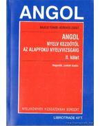 Angol nyelv kezdőtől az alapfokú nyelvvizsgáig II. kötet