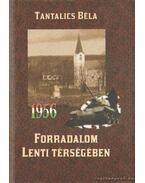 Az 1956-os forradalom Lenti térségében