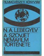 A szovjet némafilm története I.