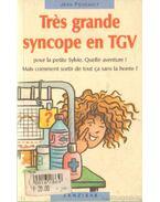 Trés grande syncope en TGV