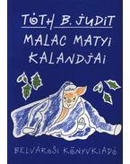 Malac Matyi kalandjai