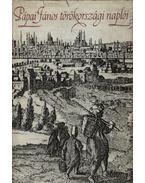 Pápai János törökországi naplói