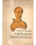 A rómaiak Pannoniában
