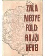Zala Megye földrajzi nevei