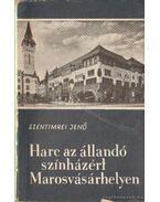 Harc az állandó színházért Marosvásárhelyen