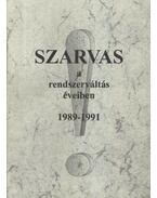 Szarvas a rendszerváltás éveiben 1989-1991